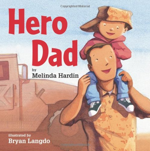 Hero Dad by Melinda Hardin and Bryan Langdo