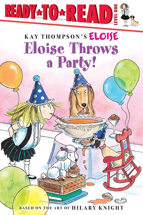 Eloise Throws a Party! by Kay Thompson