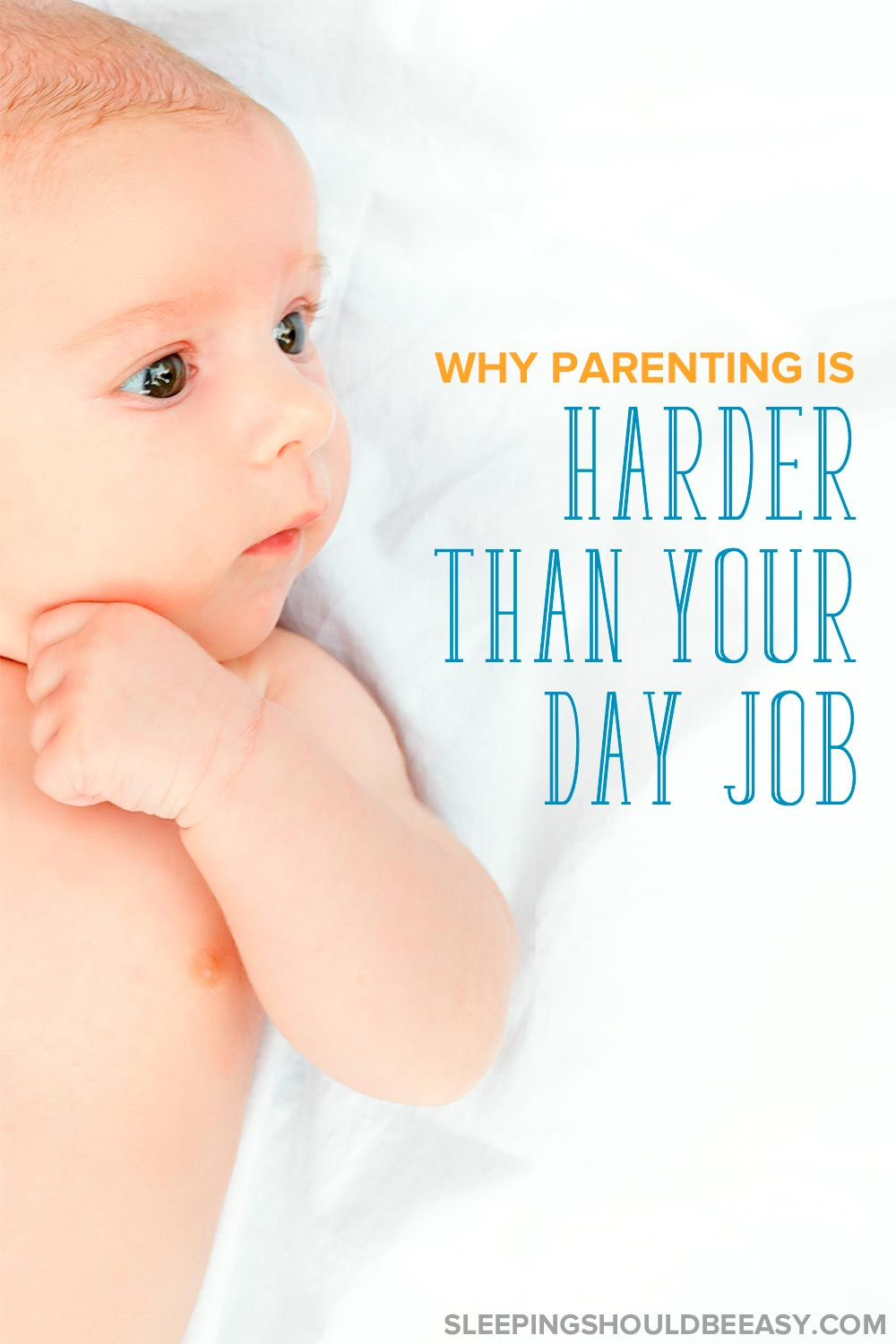 Is parenting harder than a job? Read several reasons being a parent is often harder than your day job, no matter your career.
