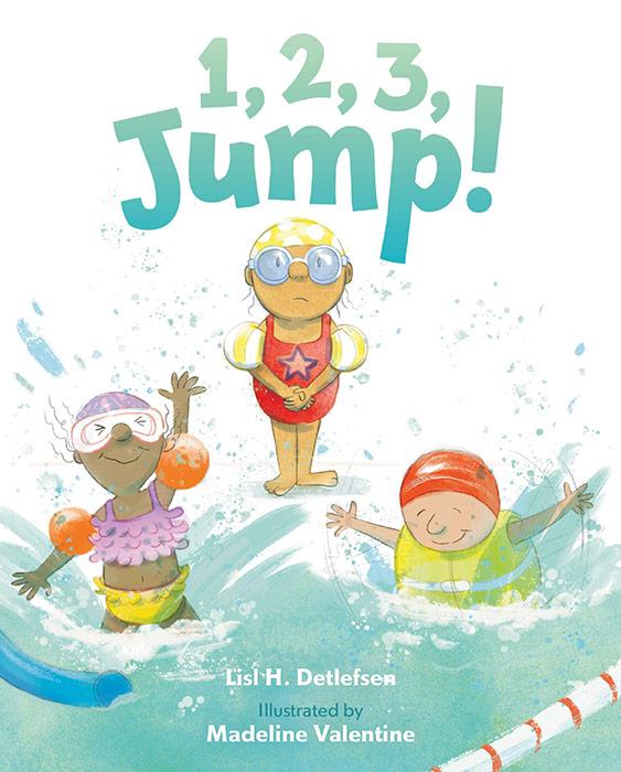 1, 2, 3, Jump! by Lisl H. Detlefsen