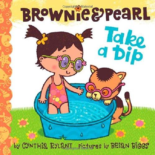 Brownie & Pearl Take a Dip by Cynthia Rylant and Brian Biggs