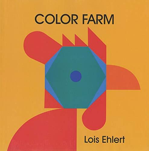 Color Farm by Lois Ehlert