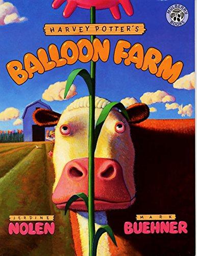 Harvey Potter's Balloon Farm by Mark Buehner