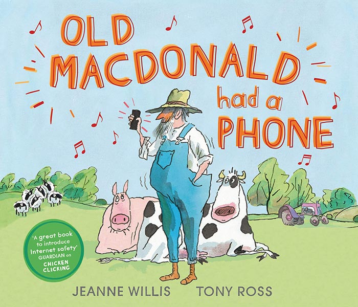 Old Macdonald Had a Phone by Jeanne Willis and Tony Ross