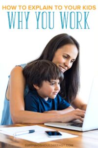 How to Explain to Your Kids Why You Work