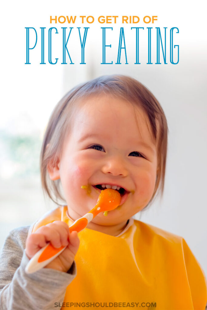 How to Get Rid of Picky Eating