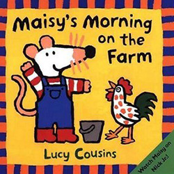 Maisy's Morning on the Farm by Lucy Cousins