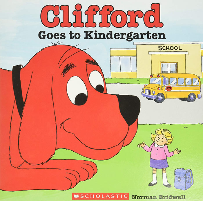Clifford Goes to Kindergarten by Norman Bridwell