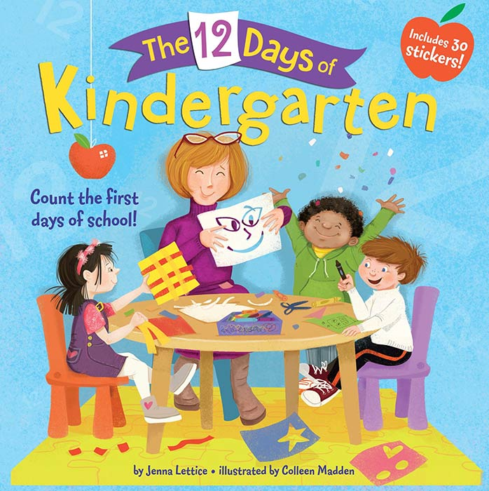 The 12 Days of Kindergarten by Jenna Lettice and Colleen Madden