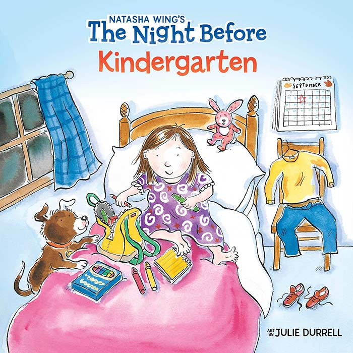The Night Before Kindergarten by Natasha Wing and Julie Durrell