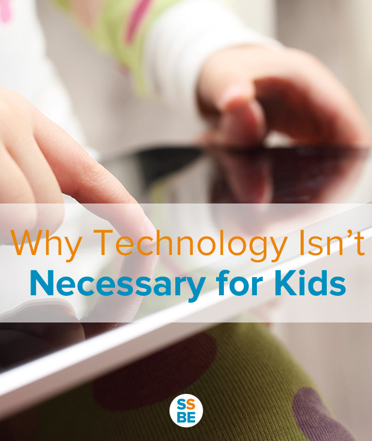 Do you feel pressured to introduce technology to your kids? Learn why technology is unnecessary for kids, even in these gadget-laden modern times.