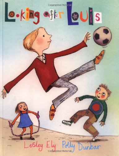 Looking after Louis by Lesley Ely