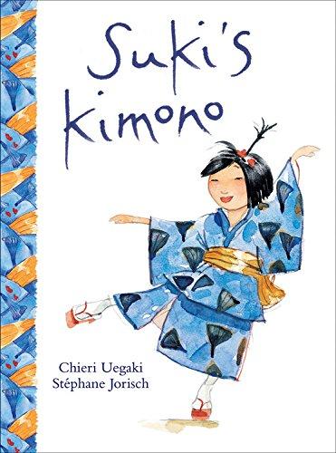 Suki's Kimono by Chieri Uegaki