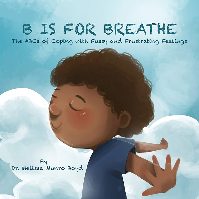 B Is for Breathe by Melissa Munro Boyd