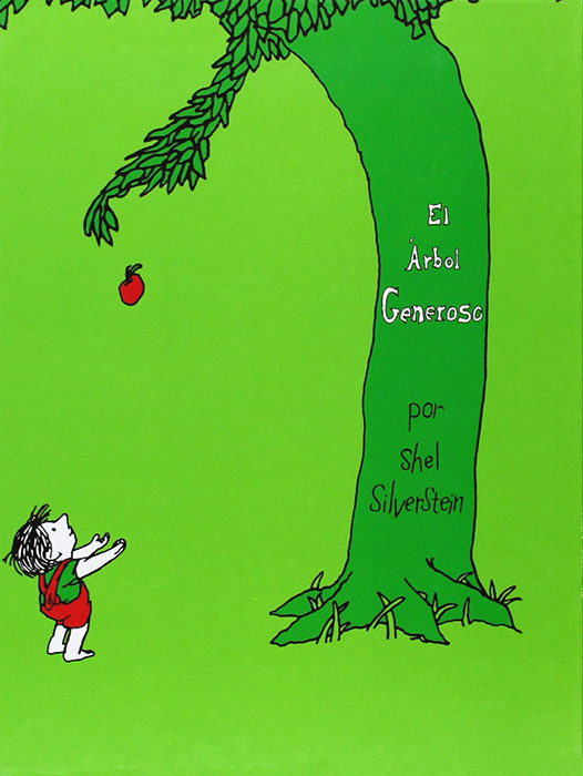 El Árbol Generoso (The Giving Tree) by Shel Silverstein