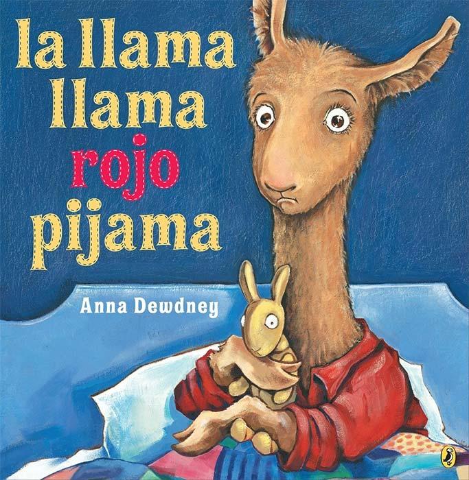 La Llama Llama Rojo Pijama by Anna Dewdney