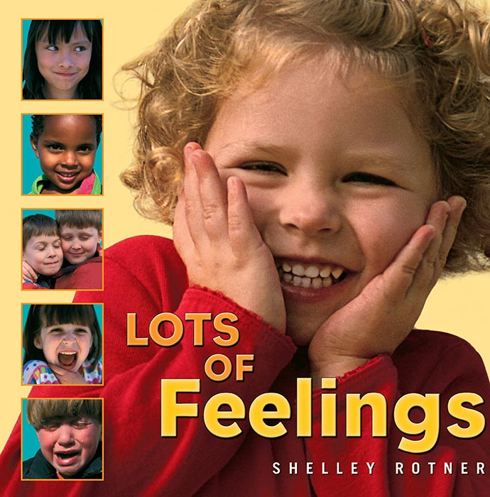 Lots of Feelings by Shelly Rotner