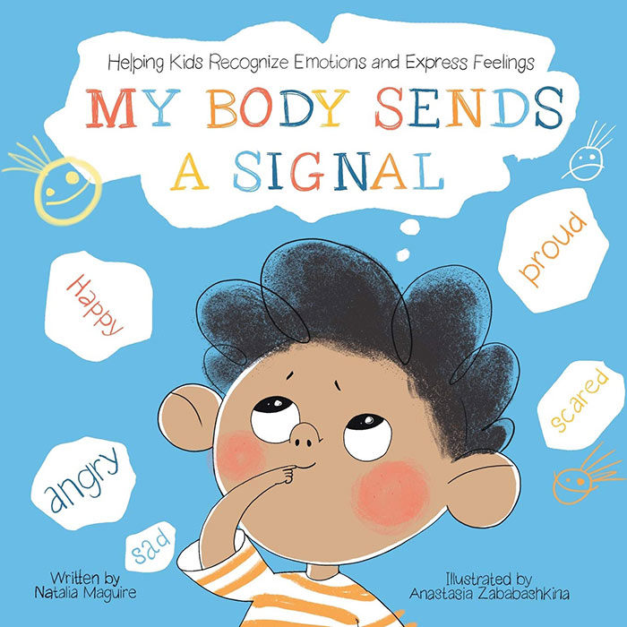 My Body Sends a Signal by Natalia Maguire
