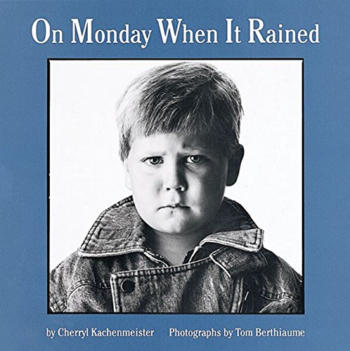 On Monday When It Rained by Cherryl Kachenmeister