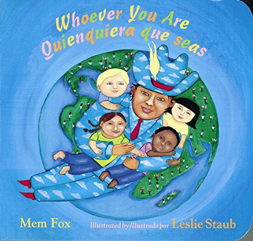 Quienquiera Que Seas (Whoever You Are) by Mem Fox