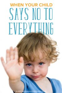 3 year old says no to everything