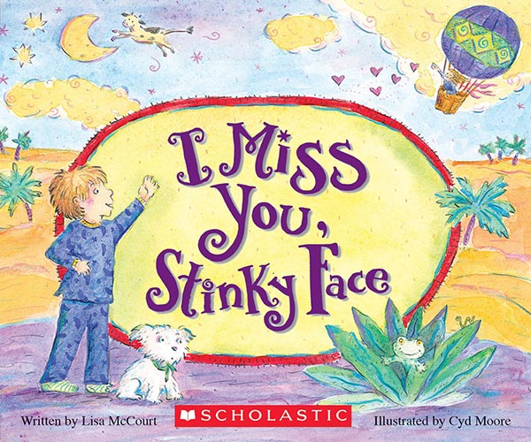 I Miss You, Stinky Face by Lisa McCourt