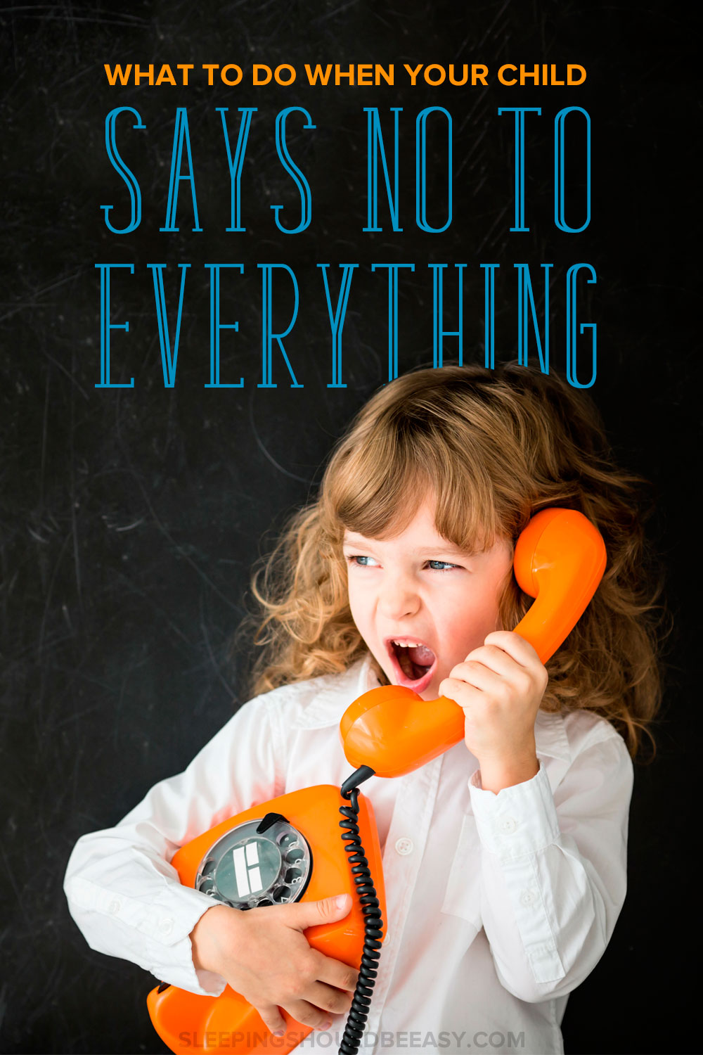 What to do when your 3 year old says no to everything