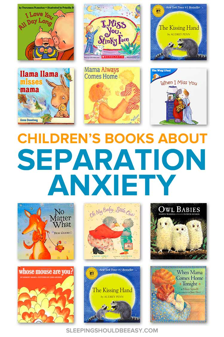 A collection of children's books about separation anxiety