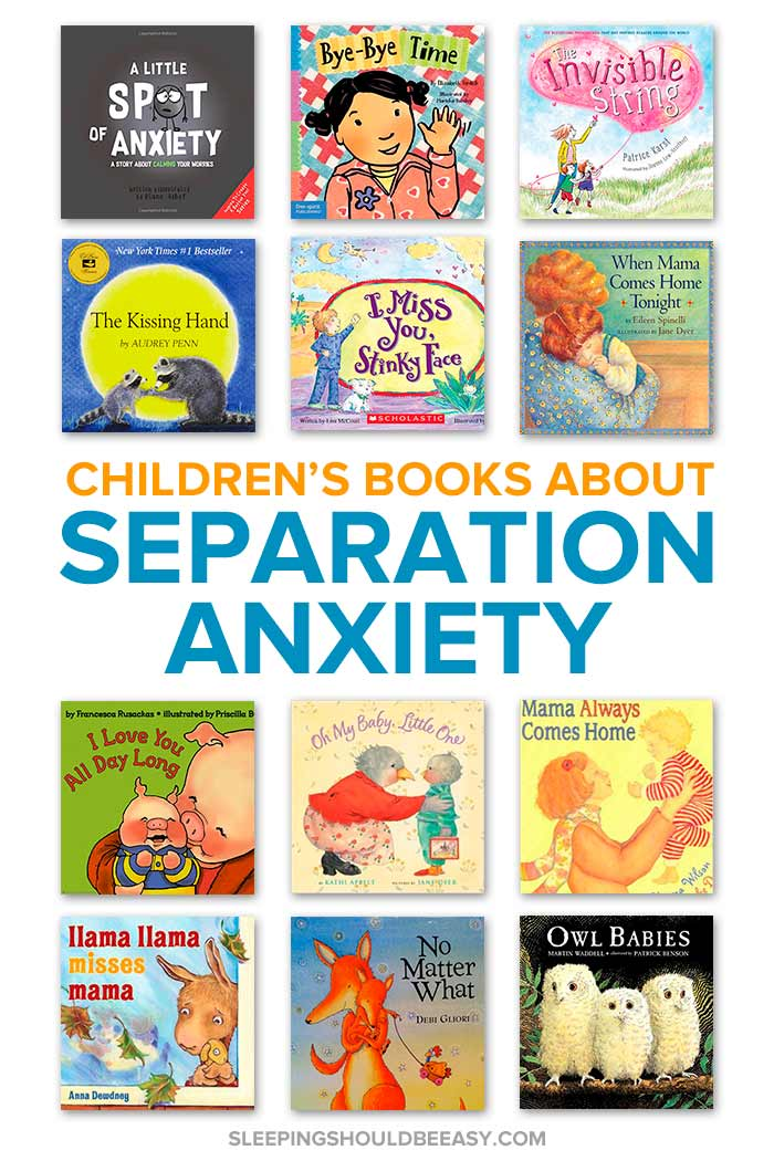 Children's Books about Separation Anxiety