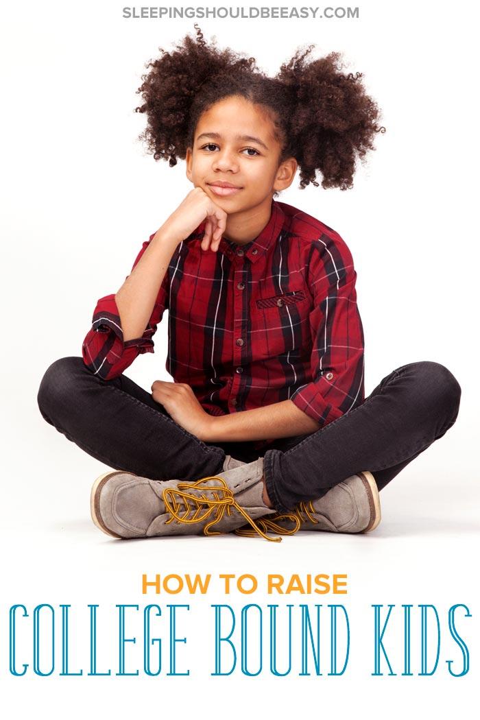Raising College Bound Kids