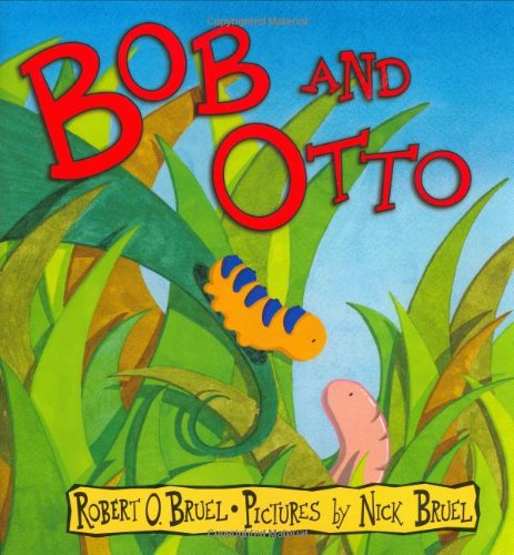 Bob and Otto by Robert O. Bruel