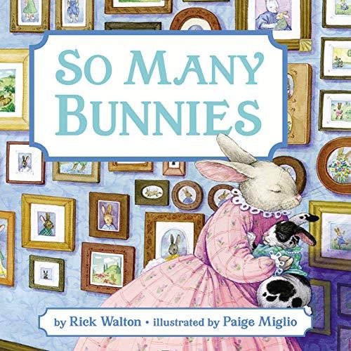 So Many Bunnies by Rick Walton