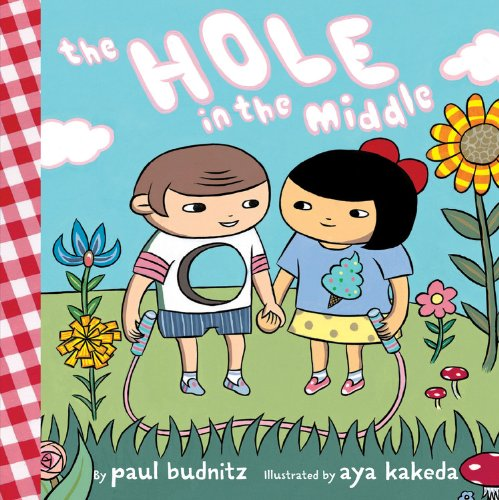 The Hole in the Middle by Paul Budnitz