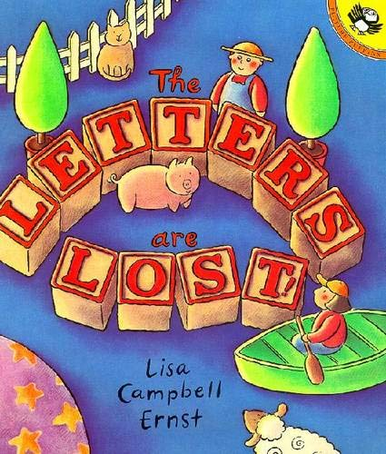 The Letters Are Lost! by Lisa Campbell Ernst