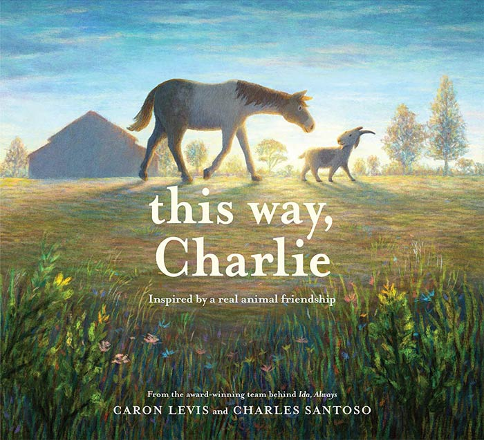 This Way, Charlie by Caron Levis
