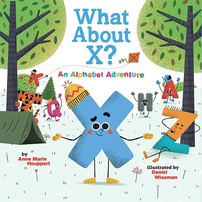 What About X? by Anne Marie Houppert