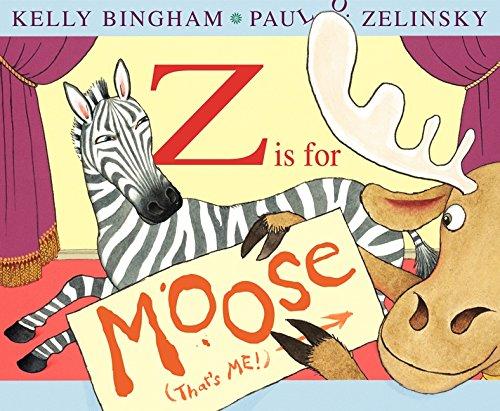 Z Is for Moose by Kelly Bingham and Paul O. Zelinsky