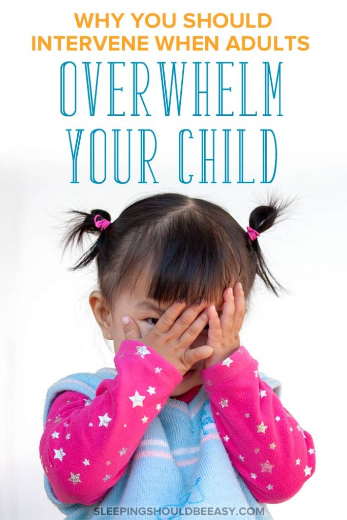 Girl covering her face: adults overwhelm your child