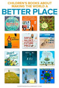 Inspire our future generation with children's books about making the world a better place. Teach empathy, kindness to others and taking care of our world.