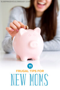 frugal tips for new moms