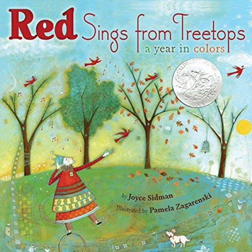 Red Sings from Treetops: A Year in Colors by Joyce Sidman