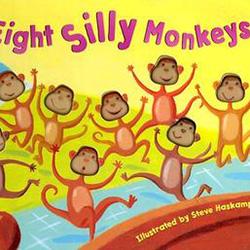 Eight Silly Monkeys by Steven Haskamp