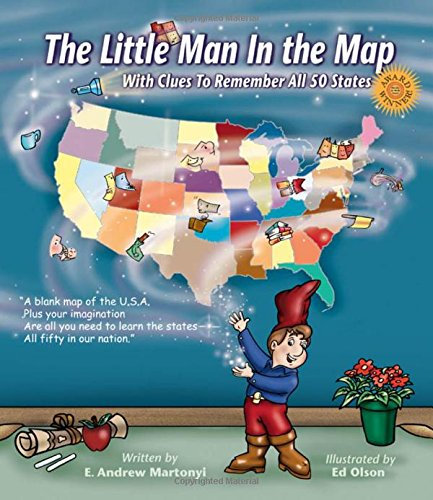 The Little Man In the Map by E. Andrew Martonyi