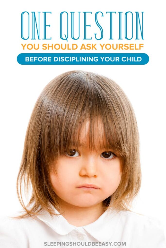 what to ask before disciplining your child