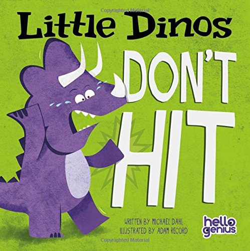 Little Dinos Don't Hit by Michael Dahl