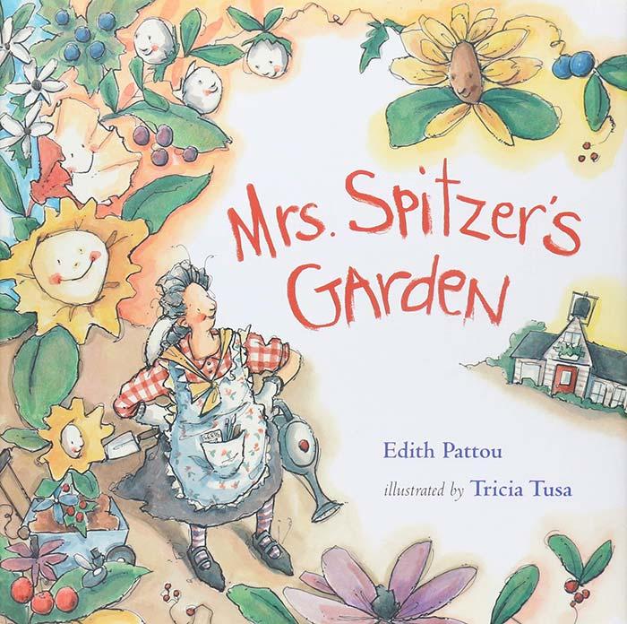 Mrs. Spitzer's Garden by Edith Pattou