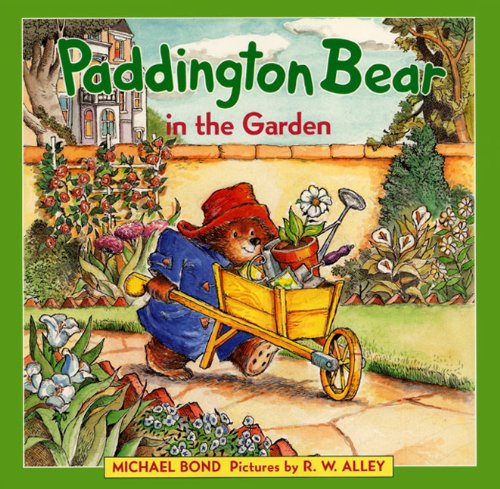 Paddington Bear in the Garden by Michael Bond