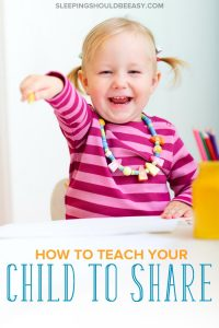 How to teach toddlers to share