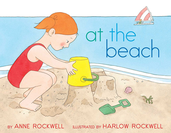 At the Beach by Anne Rockwell