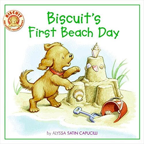 Biscuit's First Beach Day by Alyssa Satin Capucilli